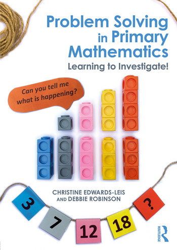 Problem Solving in Primary Mathematics Learning to Investigate! book cover