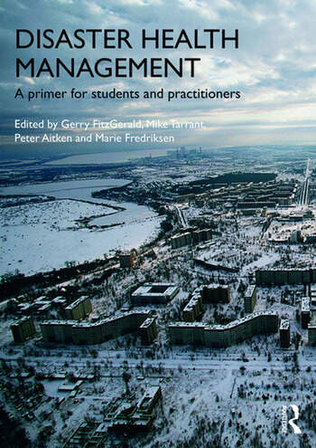 Disaster Health Management A Primer for Students and Practitioners book cover