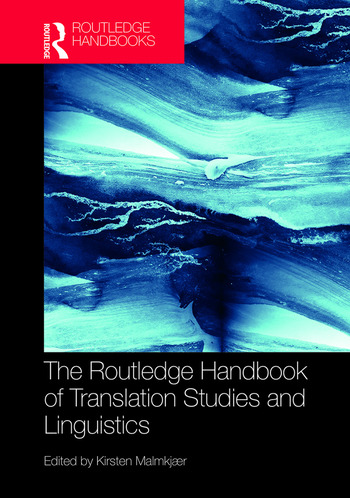 The Routledge Handbook of Translation Studies and Linguistics book cover