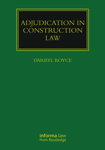Adjudication in Construction Law book cover