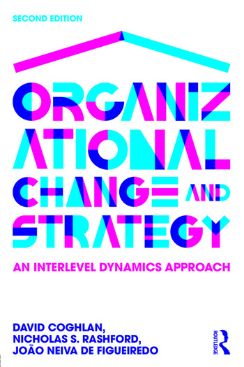 Organizational Change and Strategy An Interlevel Dynamics Approach book cover