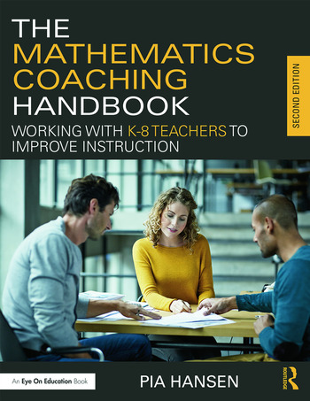 The Mathematics Coaching Handbook Working with K-8 Teachers to Improve Instruction book cover