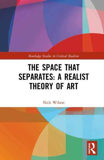 The Space that Separates: A Realist Theory of Art book cover