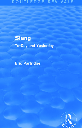 Slang To-Day and Yesterday book cover