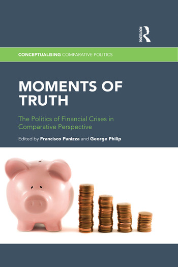 Moments of Truth The Politics of Financial Crises in Comparative Perspective book cover