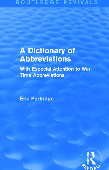 A Dictionary of Abbreviations With Especial Attention to War-Time Abbreviations book cover