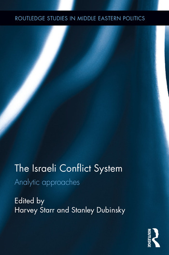 The Israeli Conflict System Analytic Approaches book cover