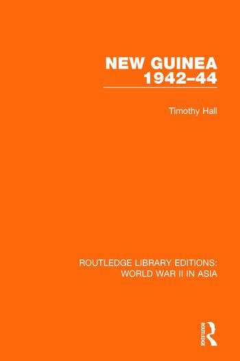 New Guinea 1942-44 (RLE World War II in Asia) book cover