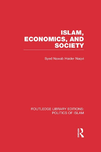 Islam, Economics, and Society book cover