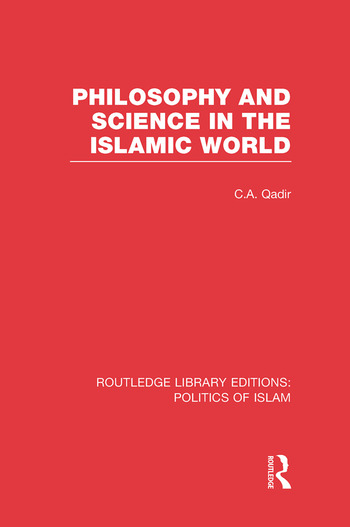 Philosophy and Science in the Islamic World book cover