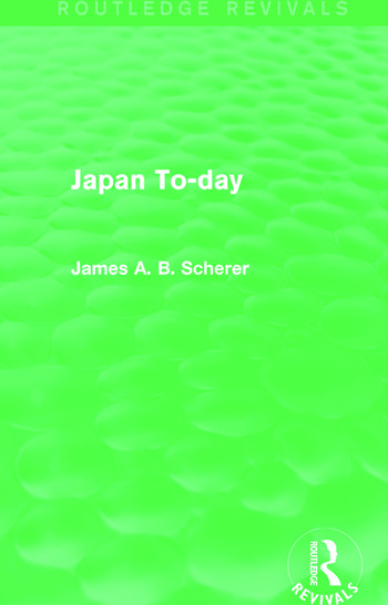 Japan To-day (Routledge Revivals) book cover