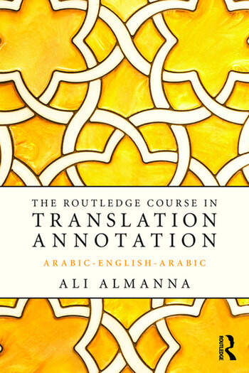 The Routledge Course in Translation Annotation Arabic-English-Arabic book cover