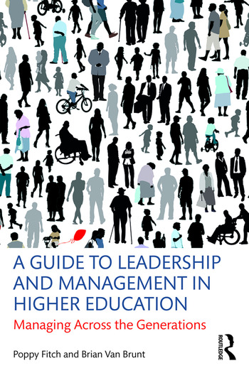 A Guide to Leadership and Management in Higher Education Managing Across the Generations book cover