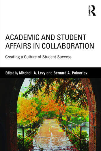 Academic and Student Affairs in Collaboration Creating a Culture of Student Success book cover