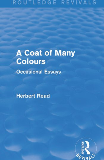 A Coat of Many Colours (Routledge Revivals) Occasional Essays book cover