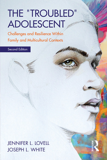 The Troubled Adolescent Challenges and Resilience within Family and Multicultural Contexts book cover