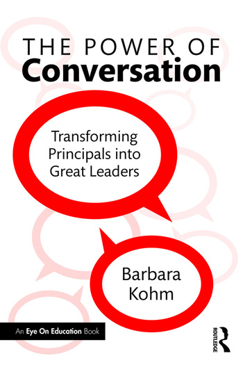 The Power of Conversation Transforming Principals into Great Leaders book cover