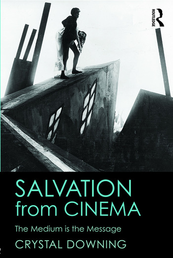 Salvation from Cinema The Medium is the Message book cover