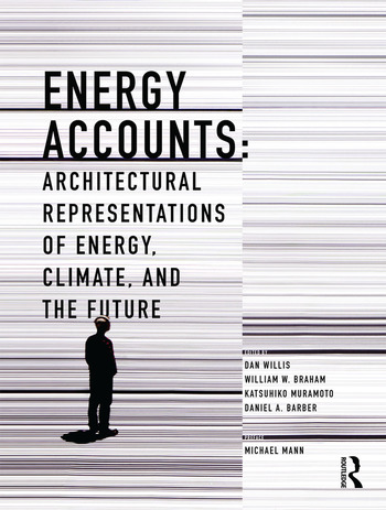 Energy Accounts Architectural Representations of Energy, Climate, and the Future book cover