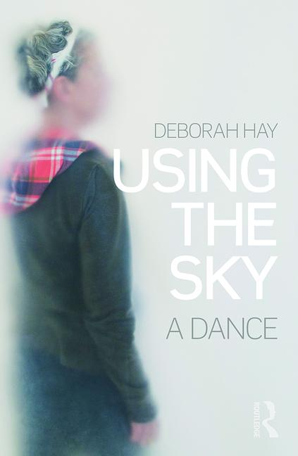 Using the Sky a dance book cover