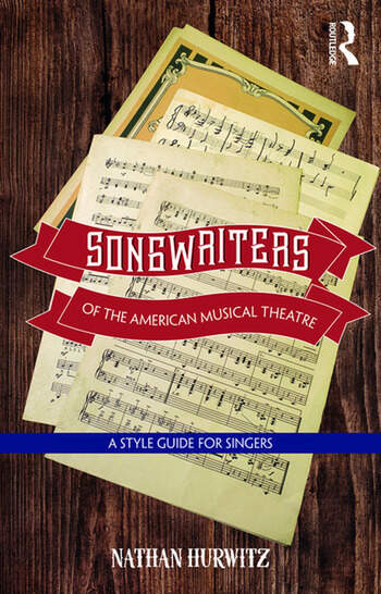 Songwriters of the American Musical Theatre A Style Guide for Singers book cover