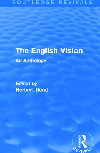 The English Vision (Routledge Revivals) An Anthology book cover