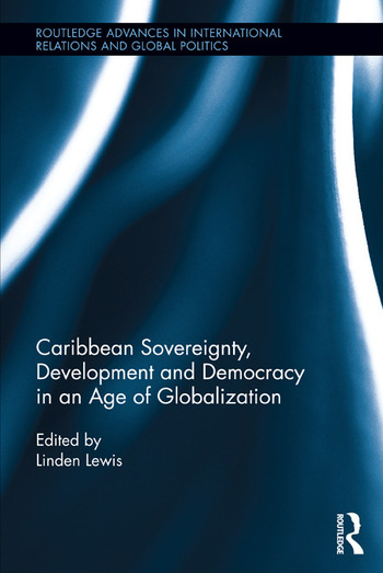 Caribbean Sovereignty, Development and Democracy in an Age of Globalization book cover