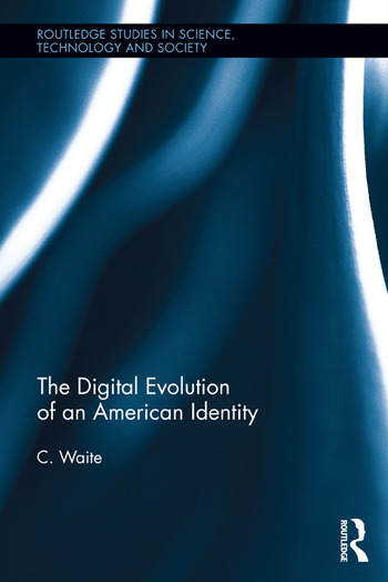 The Digital Evolution of an American Identity book cover