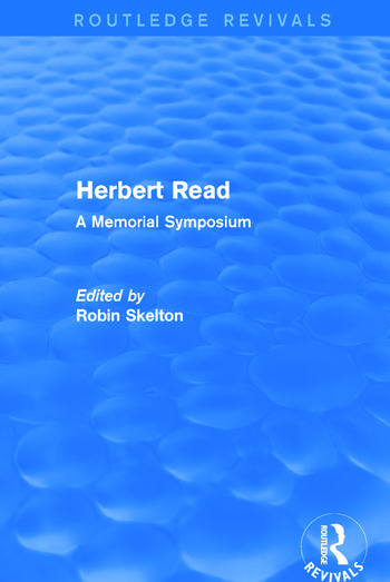 Herbert Read (Routledge Revivals) A Memorial Symposium book cover