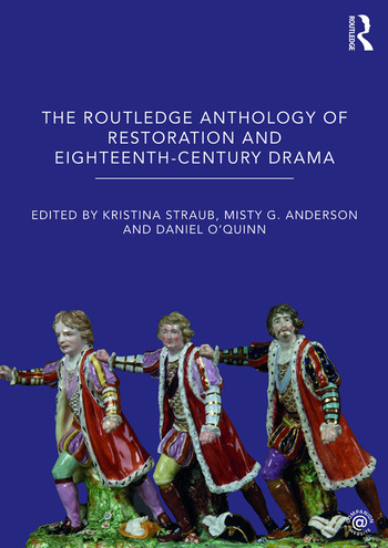 The Routledge Anthology of Restoration and Eighteenth-Century Drama book cover
