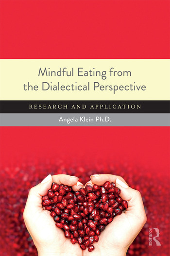 Mindful Eating from the Dialectical Perspective Research and Application book cover