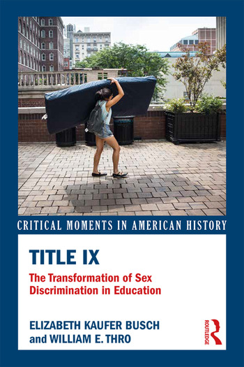 Title IX The Transformation of Sex Discrimination in Education book cover