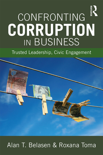 Confronting Corruption in Business Trusted Leadership, Civic Engagement book cover