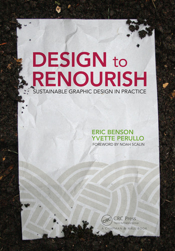 Design to Renourish Sustainable Graphic Design in Practice book cover