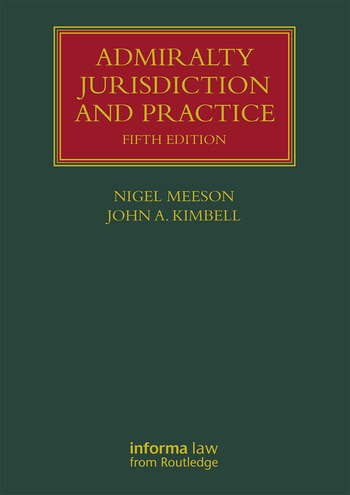 Admiralty Jurisdiction and Practice book cover