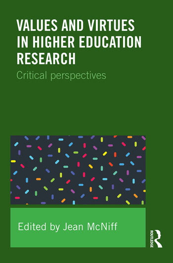 Values and Virtues in Higher Education Research. Critical perspectives book cover