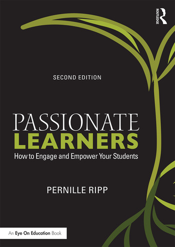 Passionate Learners How to Engage and Empower Your Students book cover