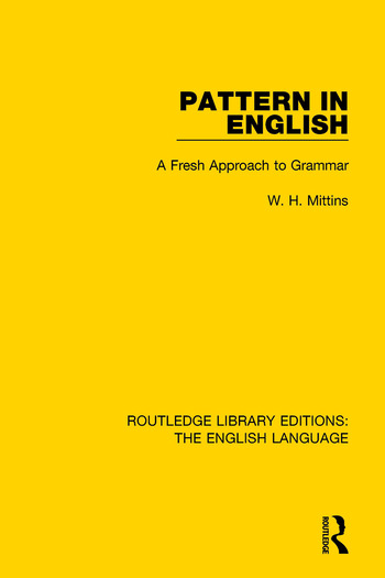 Pattern in English (RLE: English Language) A Fresh Approach to Grammar book cover