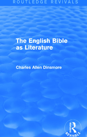 The English Bible as Literature (Routledge Revivals) book cover