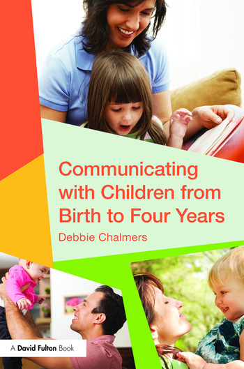 Communicating with Children from Birth to Four Years book cover