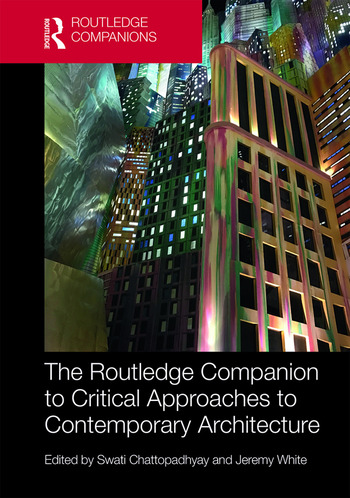 The Routledge Companion to Critical Approaches to Contemporary Architecture book cover