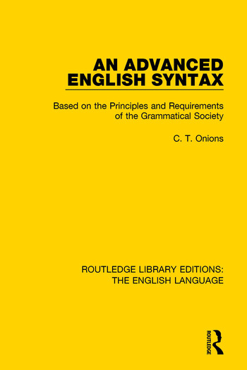 An Advanced English Syntax Based on the Principles and Requirements of the Grammatical Society book cover