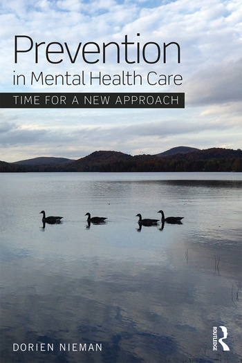 Prevention in Mental Health Care Time for a new approach book cover