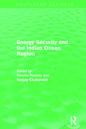 Energy Security and the Indian Ocean Region book cover