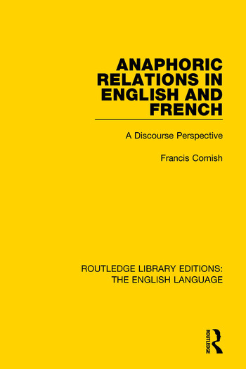 Anaphoric Relations in English and French A Discourse Perspective book cover