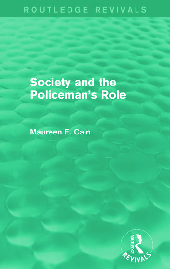 Society and the Policeman's Role (Routledge Revivals) book cover