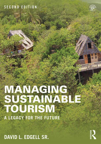 Managing Sustainable Tourism A legacy for the future book cover