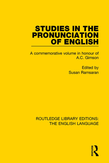 Studies in the Pronunciation of English A Commemorative Volume in Honour of A.C. Gimson book cover
