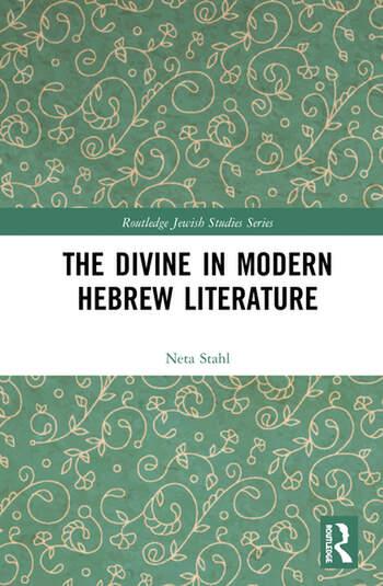 The Divine in Modern Hebrew Literature book cover