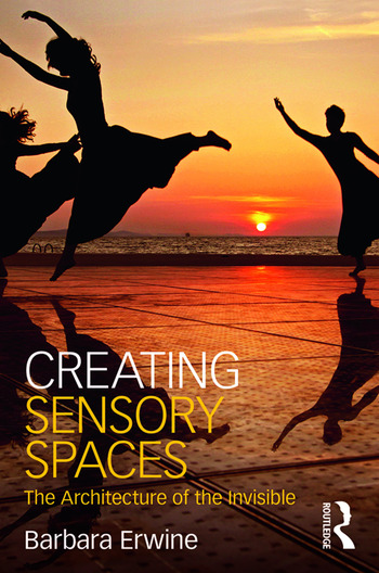 Creating Sensory Spaces The Architecture of the Invisible book cover